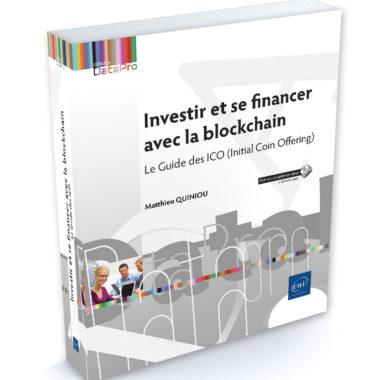 Sortie du Livre : Investir et se financer avec la blockchain, éditions ENI 2018