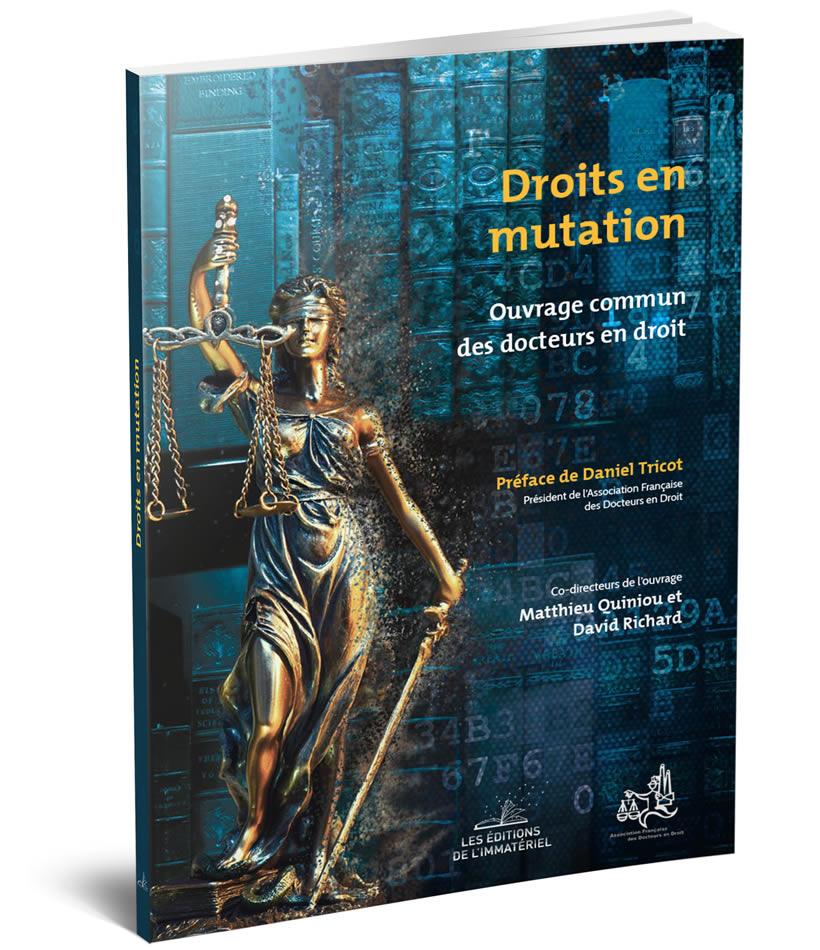 Droits en mutations – Ouvrage commun des docteurs en droit